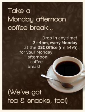 Monday coffee break poster
