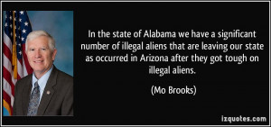 In the state of Alabama we have a significant number of illegal aliens ...