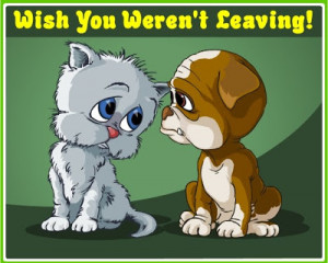 is obtained from http://www.miniclip.com/ecards/youre-leaving/en