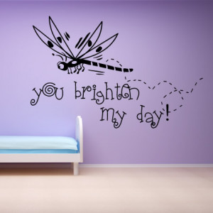 Dragon-Fly-You-Brighten-My-Day-Wall-Sticker-Love-Quote-Wall-Art-Decal ...
