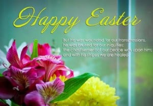 "Easter Blessings – ""Happy Easter. And this is the promise which ..."