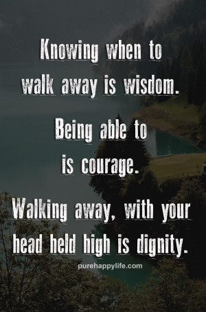 Knowing When to Walk Away Quotes