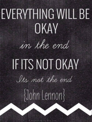 Everything will be ok...