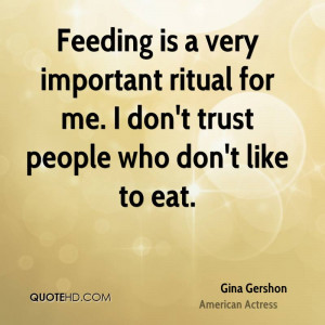 Gina Gershon Trust Quotes