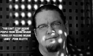 Penn Jillette on Legislation