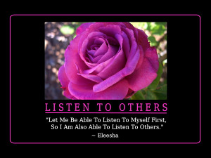 Listen To Others, Inspiration, Affirmations, Quotes & Sayings ~ by ...