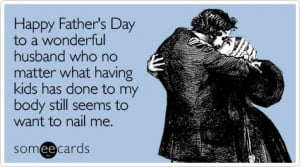 ... through to the second page for Sentimental Father's Day eCard Ideas