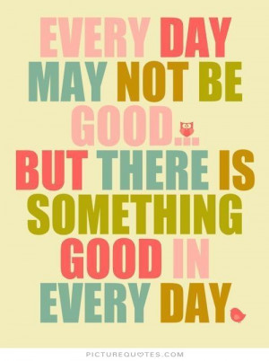 Positive Quotes Good Quotes Everyday Quotes Day Quotes