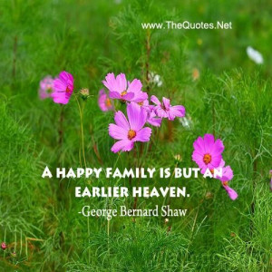 George bernard shaw quotes and sayings meaningful happy family