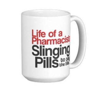 Pharmacist Quotes Mugs