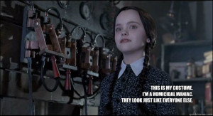 Wednesday Addams Quotes Homicidal Maniac Wednesday Addams Quotes