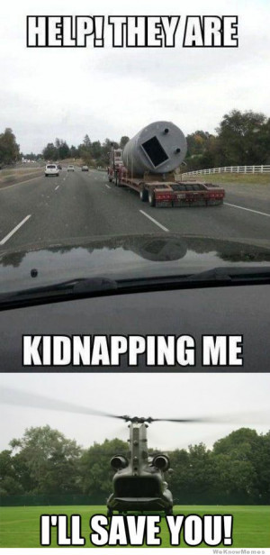 Help they are kidnapping me! I'll save you!