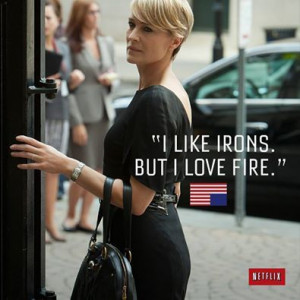 quotes house of cards claire houseofcard fans claire underwood quotes ...