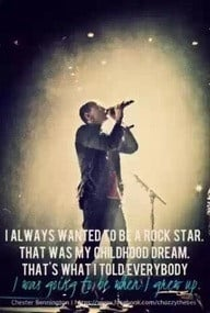 Chester Bennington quote