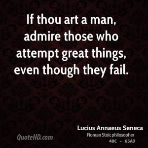 Lucius Annaeus Seneca Art Quotes