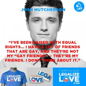 "Josh Hutcherson: ""I've been raised with equal rights… I have a ..."