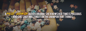 Real Woman Avoid Drama. She Know Her Time Is Precious Facebook Cover ...
