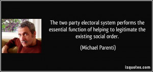 The two party electoral system performs the essential function of ...