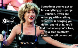 Tina Turner lets go #SheQuotes #Quote #women #power #courage #self # ...