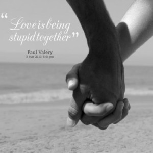 love is being stupid together quotes from stephanie douglas published ...