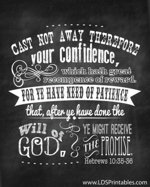 Cast Not Away Your Confidence. --Hebrews 10:35-36. The Church of Jesus ...