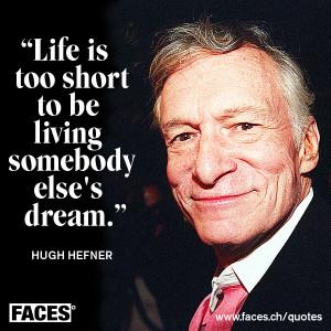 Hugh Hefner's Quotes