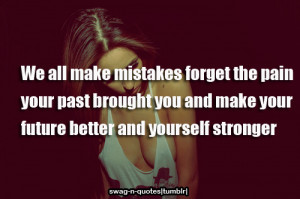 swag-n-quotes:-forget your past