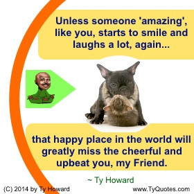 Ty Howard on Smiling, Quotes on Smiling, Smile Quotes, Quotes for ...