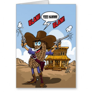 Funny Birthday Wishes - Peanut Cowboy Cards