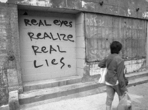 real eyes realize real lies graffiti black & white photo photography ...