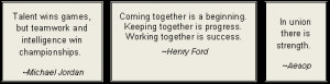 Click here for more quotes on teamwork by famous people