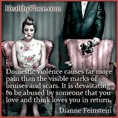 Domestic violence quote - Domestic violence causes far more pain than ...