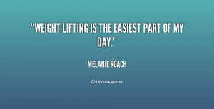 Weight Lifting Quotes And Sayings Weight lifting quotes