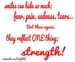 Smiles can hide so much; fear, gain, sadness, tears...