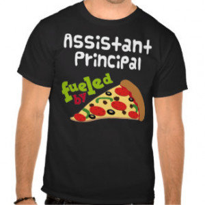 Assistant Principal Gifts - T-Shirts, Posters, & other Gift Ideas