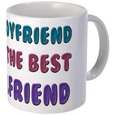 Boyfriend Has Best Girlfriend Mug for
