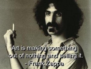 Frank zappa quotes and sayings music beautiful art positive