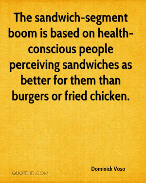 The sandwich-segment boom is based on health-conscious people ...