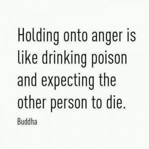 Holding onto anger is only unhealthy to the holder of the anger