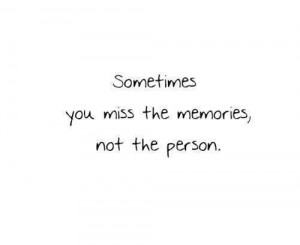 Happiness Quotes miss the memories