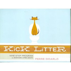 Kick Litter: Nine-Step Program for Recovering Litter Addicts