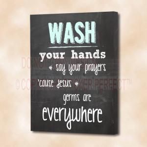 ... Jesus & germs are everywhere cute bathroom printed wall art sayings