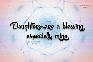 Daughters Are A Blessi...