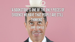 Jerry Seinfeld Bookstore Quotes