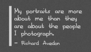 Richard Avedon quote.