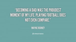 quote-Wayne-Rooney-becoming-a-dad-was-the-proudest-moment-111767.png