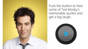 Ted Mosby Memorable Quotes