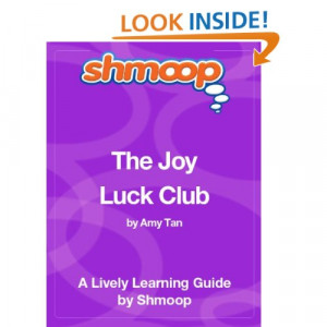 Joy Luck Club Quotes And Explanations
