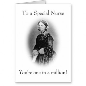 To a Special Nurse-Florence Nightingale Greeting Cards