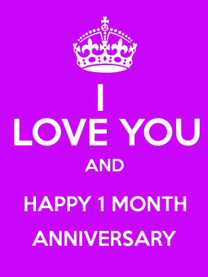 Thus 1 month anniversary quotes for girlfriend very nice you gave your ...